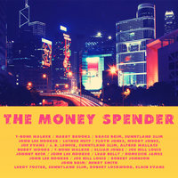The Money Spender — сборник