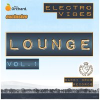 Electro Vibes Lounge Vol.1 — сборник