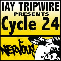 Cycle 24 EP — Jay Tripwire