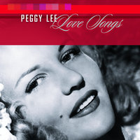 Love Songs — Peggy Lee