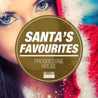 Santa's Favourites - Progressive House — сборник