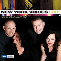 Live with the WDR Big Band Cologne — New York Voices