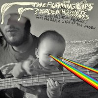The Flaming Lips And Stardeath And White Dwarfs With Henry Rollins And Peaches Doing Dark Side Of The Moon — The Flaming Lips, Stardeath And White Dwarfs