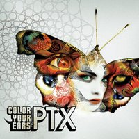 Color Your Ears — PTX