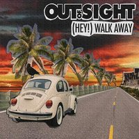 Hey! — Out Of Sight