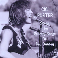 Cici Porter Sings The Country Songs Of Roy Ownbey — Cici Porter