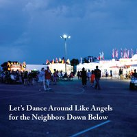 Let's Dance Around Like Angels for the Neighbors Down Below — Mike Strain