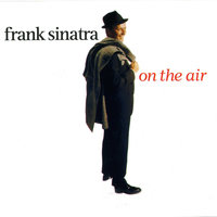 On The Air — Frank Sinatra