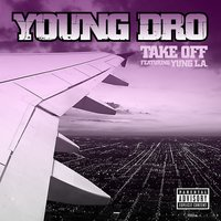 Take Off — Young Dro