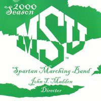 Msu Spartan Marching Band: 2000 Season — Michigan State University Spartan Marching Band