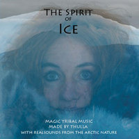 The Spirit of Ice — Thulla