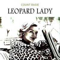 Leopard Lady — Count Basie And His Orchestra