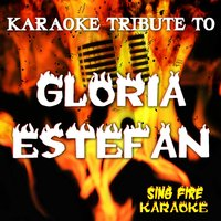 Tribute To Gloria Estefan — Sing Fire Karaoke