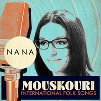 International Folk Songs — Nana Mouskouri