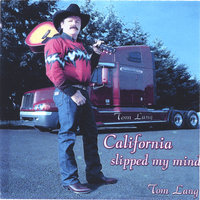 California Slipped My Mind — Tom Lang