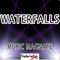 Waterfalls — Music Magnate