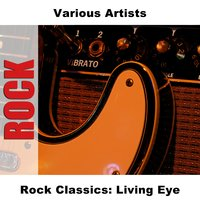 Rock Classics: Living Eye — сборник