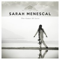 The Game of Love — Sarah Menescal