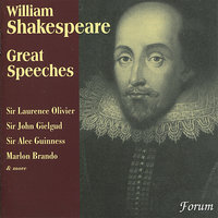 Great Speeches from Shakespeare — Sir John Gielgud, Marlon Brando, Sir Laurence Olivier, Sir Alec Guiness