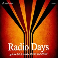 Radio Days (Golden Hits from the 1940's and 1950's) — сборник
