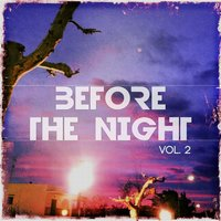 Before The Night, Vol. 2 — сборник