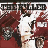 The Killer — Killer Mike