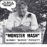 "Monster Mash — Bobby ""Boris"" Pickett"