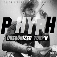 Oregonized Turf'n — Prince Hyph