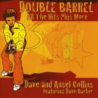 Double Barrel — Dave & Ansell Collins