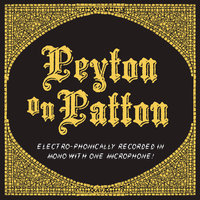 Peyton On Patton — The Reverend Peyton