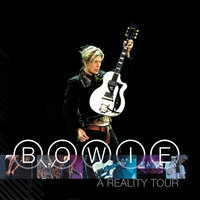 A Reality Tour — David Bowie
