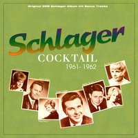 Schlager Cocktail 1961 - 1962 — сборник