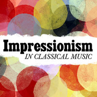 Impressionism in Classical Music — London Symphony Orchestra
