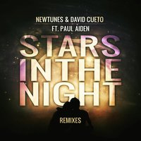 Stars in the Night - Remixes — Paul Aiden, Newtunes, David Cueto