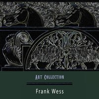 Art Collection — Frank Wess