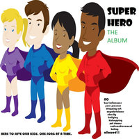Super Hero — By Word of Music