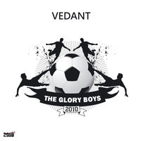 The Glory Boys — Vedant