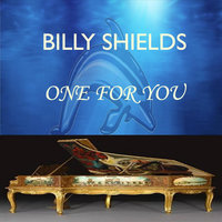 One for You — Billy Shields