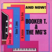 And Now! — Booker T. & The MG's