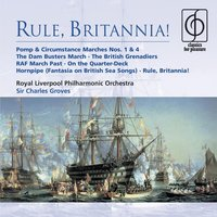 Rule, Britannia! — Sir Charles Groves/Royal Liverpool Philharmonic Orchestra