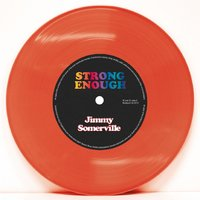 Strong Enough — Jimmy Somerville