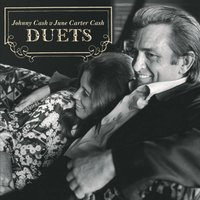 Duets — Johnny Cash & June Carter Cash, Cash June Carter