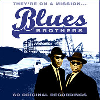 The Blues Brothers (They're On A Mission) — сборник