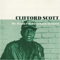 Mr. Honky Tonk is back in town — Clifford Scott