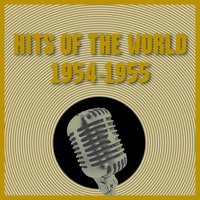 Hits of the World 1954-1955 — сборник