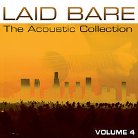 Laid Bare: The Acoustic Collection Volume 4 — сборник
