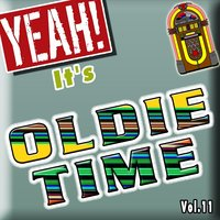Yeah! It's Oldie Time, Vol. 11 — сборник