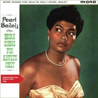More Songs For Adults Only — Pearl Bailey, Don Redman Orchestra