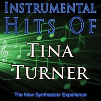 Instrumental Hits Of Tina Turner — The New Synthesizer Experience