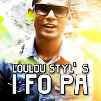 I fo pa — Loulou Styl's